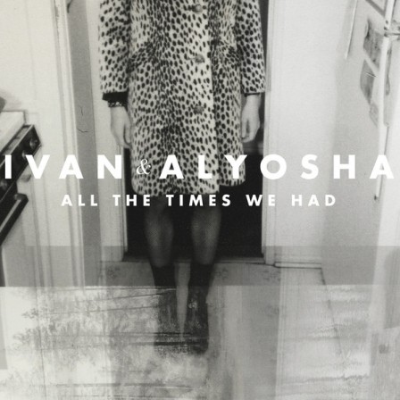 (2013) All the Times We Had